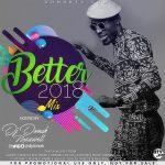 MIXTAPE: DJ Donak – Better 2018 Mix