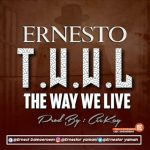 MUSIC:Ernesto – One in Town
