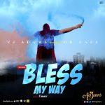 MUSIC: VJ Adams ft. Mr. Eazi – Bless My Way