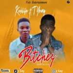MUSIC:Y Kay Ft. T Young – Bitches
