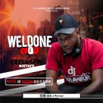 MIXTAPE: DJ X-Flavour : Weldon Sir Exclusive Mix