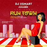 MUSIC: DJ X Smart ft. Jumabee – Runtown