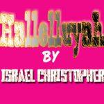 [Music] Hallelujah   @ Israel Christopher