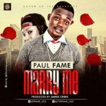 MUSIC: P Fame – Marry Me
