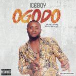 MUSIC: ICEBOY – OGODO (Prod. Bennysoundz)