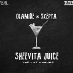 "MUSIC: Olamide – ""Sheevita Juice"" Ft. Skepta"