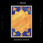 MUSIC: DJ Snake – Magenta Riddim