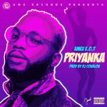 VIDEO/AUDIO: EMEX E.O.T – PRIYAKA (Prod. by DJ Coublon) | @emexEOT @FordePro @BLACKLINKS