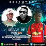 Music: Dj Creamy ft Wizkid & P60 – holla your boy remix cover