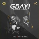 MUSIC: CDQ ft. Kiss Daniel – Gbayi