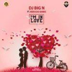 MUSIC: DJ Big N – I'm in Love Ft. Reekado Banks
