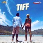 MUSIC: Demmie Vee – Tiff (Prod. Antras)