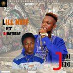 MUSIC: Jedi Jedi | Lill Keff Ft Djhatbeat