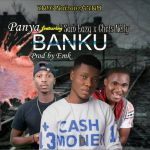 MUSIC: Panya ft Sam Eazy x Chris Nelly — Banku