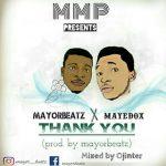 MUSIC: MayorBeatz X Mayedox – Thank You
