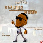MUSIC: Modereal – So Far + Ire Feat. Leke Lee
