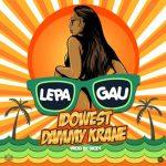 MUSIC: Idowest X Dammy Krane – Lepa Gau (Prod. by Dicey)