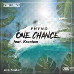 MUSIC: Phyno ft Kranium – One Chance