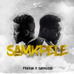 Audio/Video FreeQa ft Sarkodie – SAMKPELE | @iamfreeqa @BLACKLINKS