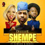 MUSIC: DJ Xclusive ft SlimCase & MzKiss – Shempe
