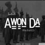 Instrumental: Lax – Awonda Type (Beat By Lyttle Evans & Pr3sto)