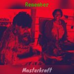 MUSIC: Masterkraft – Remember