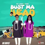 MUSIC: Ms. Chief ft. Tipsy – Bust My Head