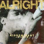 MUSIC: Kiddominant Ft. Wizkid – Alright