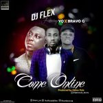 MUSIC: YQ x Dj Flex x Bravo G- Come Online @iam_yq @officiladjflex @iambravog