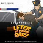 """MUSIC: Princtoking – """"Letter To Pkopko-Sarz"""" (prod by Olumix)"""