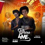 MUSIC: Rcee ft Ifyzi — Whine4me
