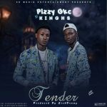 Pizzy gkc x kinghs – Tender