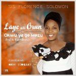 MUSIC: Sis Florence Solomon – Laye Ati Orun + Okwu Ya ge Mezu (Prod by 49beatz)