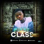 MUSIC: Wilvie FIRST CLASS