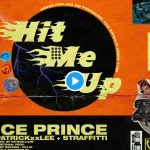 "MUSIC: Ice Prince – ""Hit Me Up"" Ft. Patrickxxlee & Straffitti"