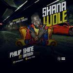 MUSIC: Phillip Shine Ft. SamBoy – Shanawole
