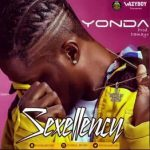AUDIO+VIDEO: Yonda – Sexcellency