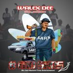 MUSIC: Walex Dee – End Sars