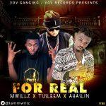 MUSIC: Mwillz × Tusleem × Ayaslin – For Real