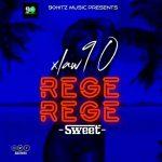 MUSIC: Xlaw90 – Rege-Rege