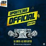 MIXTAPE: Dj Onito Ft. Dj Ken Gifted – Update360 Official Mixtape (July Edition)