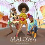 MUSIC: Omawumi – Malowa Ft. Slimcase & DJ Spinall