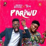 MUSIC: Broda Shaggi ft. Teni – Pariwo