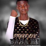 MUSIC: Tobby Adu – Baba Mi