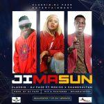 MUSIC: Dj Faze – JiMASUN ft. SoundSultan x MzKiss