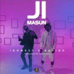 MUSIC: Idowest ft. Davido – Ji Masun