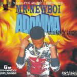 MUSIC: PRINCE NEWBOY – ADAMMA