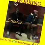 MUSIC: Sossick – Working Ft. Dice Ailes, CDQ, Ice Prince & Oshine