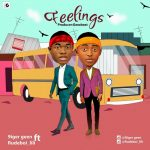 MUSIC: 9ijer Geen -Ft- Rudeboi_lili – Feelings (Prod. By Geezbeat)