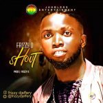 MUSIC: Frizzy D – Shout